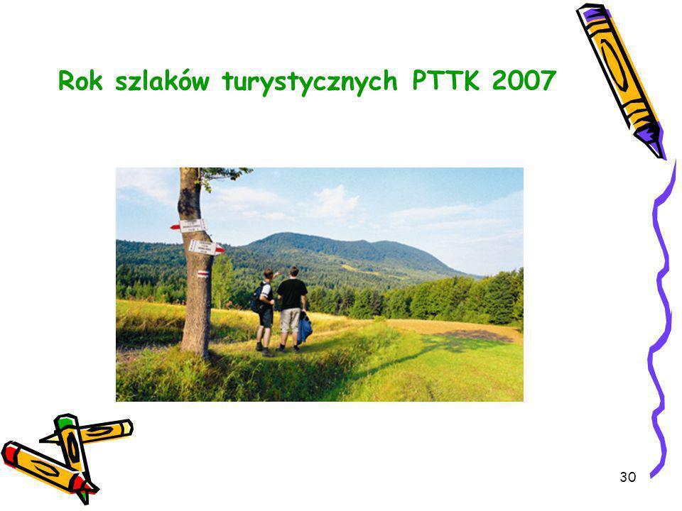 Rok szlaków turystycznych PTTK 2007