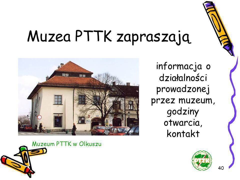 Muzea PTTK zapraszają informacja o działalności prowadzonej przez muzeum, godziny otwarcia, kontakt.