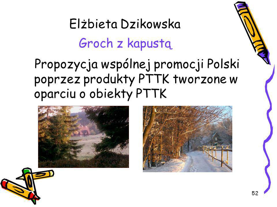Elżbieta Dzikowska Groch z kapustą