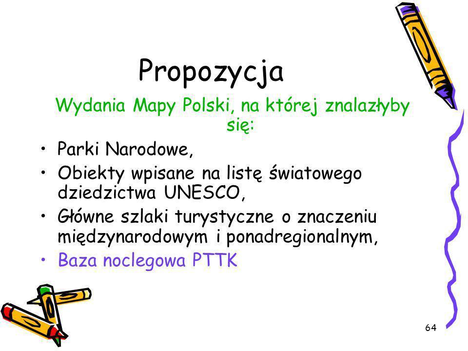 Wydania Mapy Polski, na której znalazłyby się: