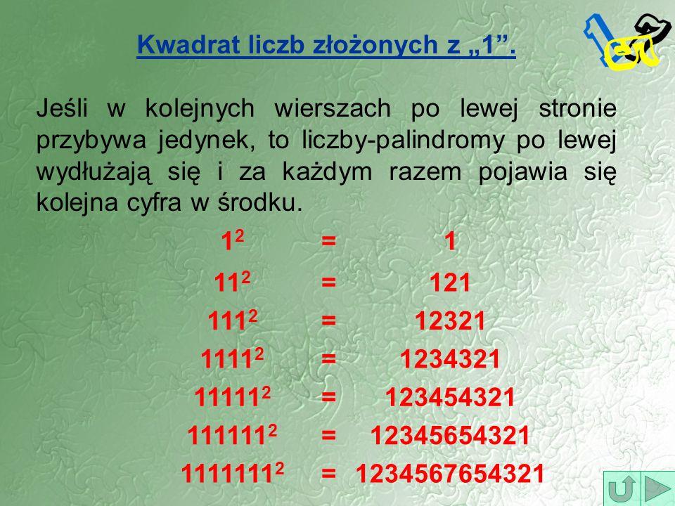 """Kwadrat liczb złożonych z """"1 ."""