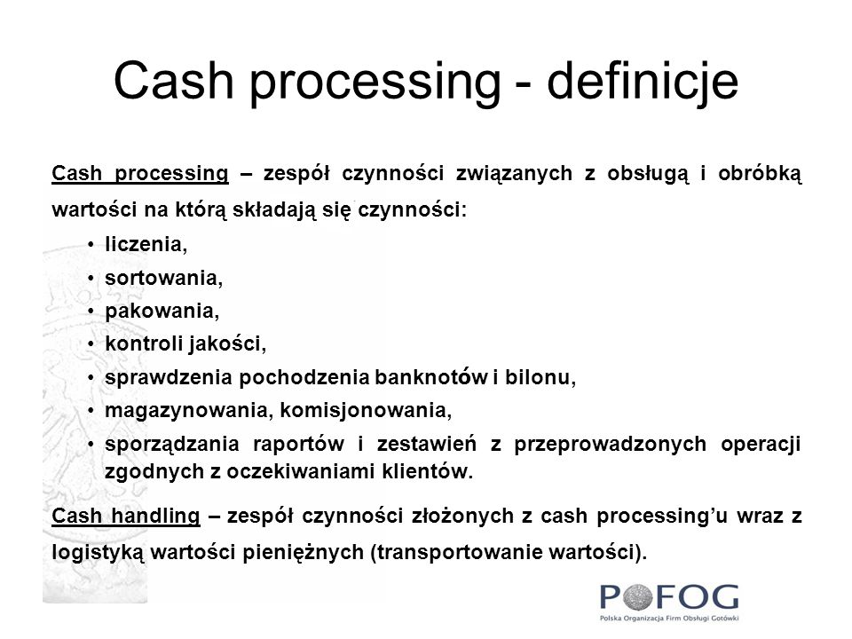Cash processing - definicje