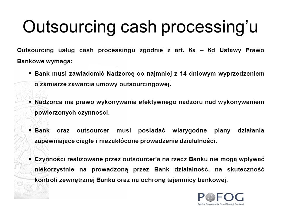 Outsourcing cash processing'u