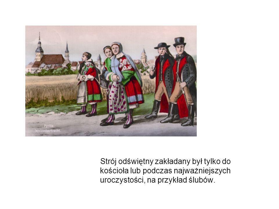 Strój odświętny zakładany był tylko do kościoła lub podczas najważniejszych uroczystości, na przykład ślubów.