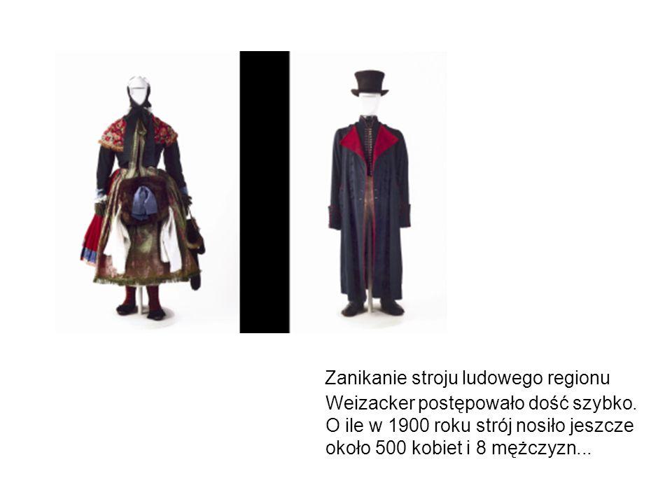 Zanikanie stroju ludowego regionu Weizacker postępowało dość szybko
