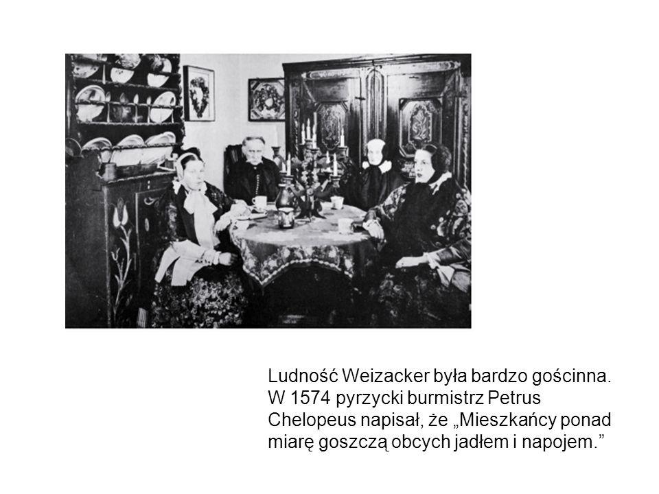 Ludność Weizacker była bardzo gościnna