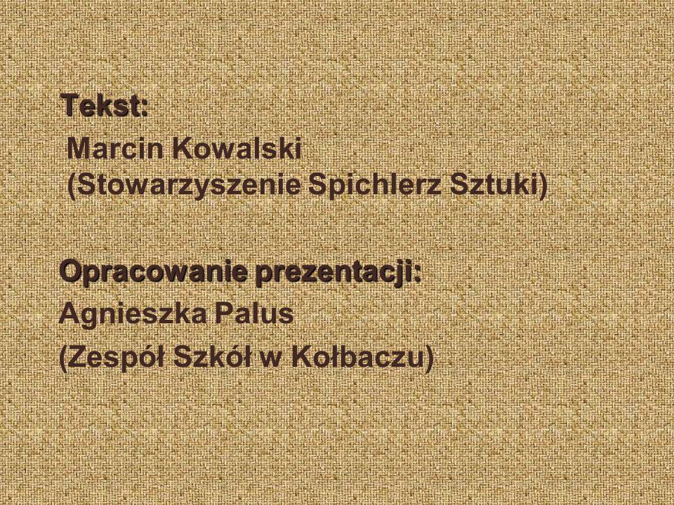 Marcin Kowalski (Stowarzyszenie Spichlerz Sztuki)
