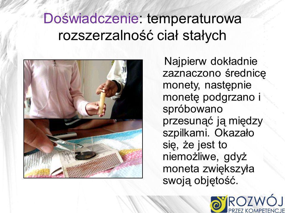 Doświadczenie: temperaturowa rozszerzalność ciał stałych