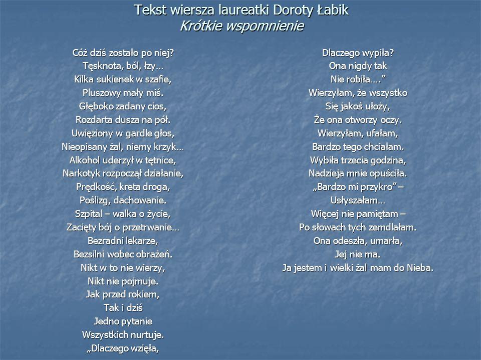Tekst wiersza laureatki Doroty Łabik Krótkie wspomnienie