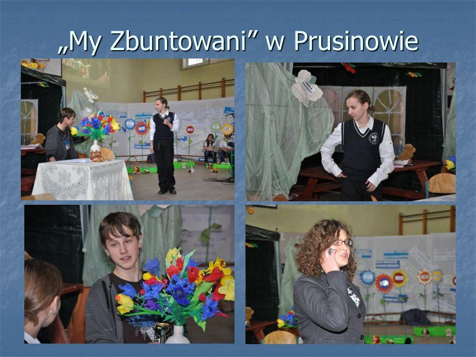 """""""My Zbuntowani w Prusinowie"""