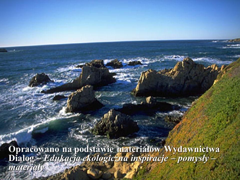 Opracowano na podstawie materiałów Wydawnictwa Dialog – Edukacja ekologiczna inspiracje – pomysły – materiały
