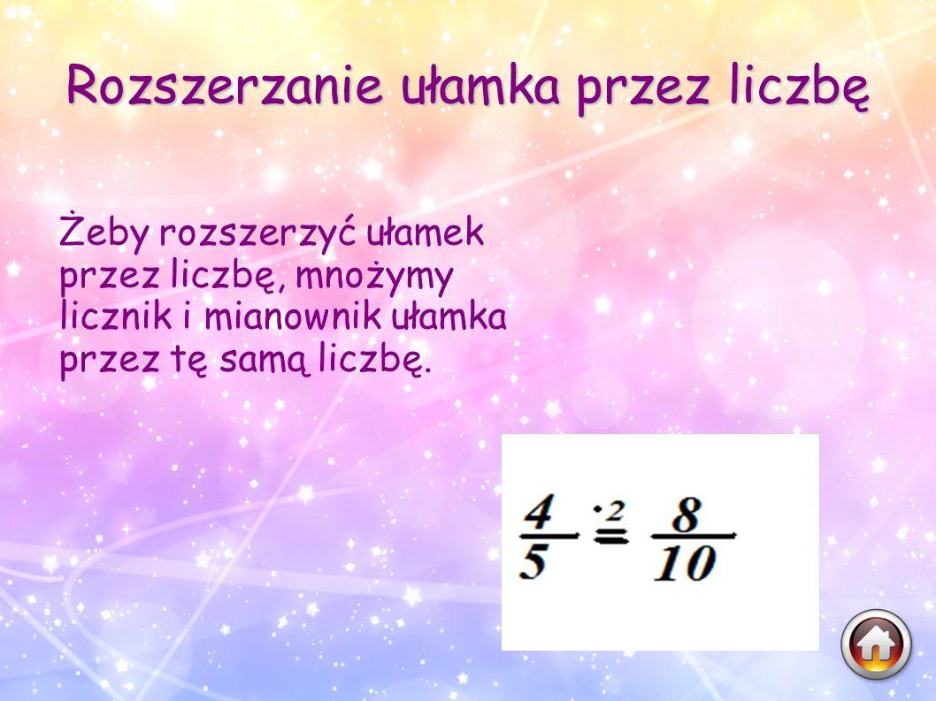Rozszerzanie ułamka przez liczbę