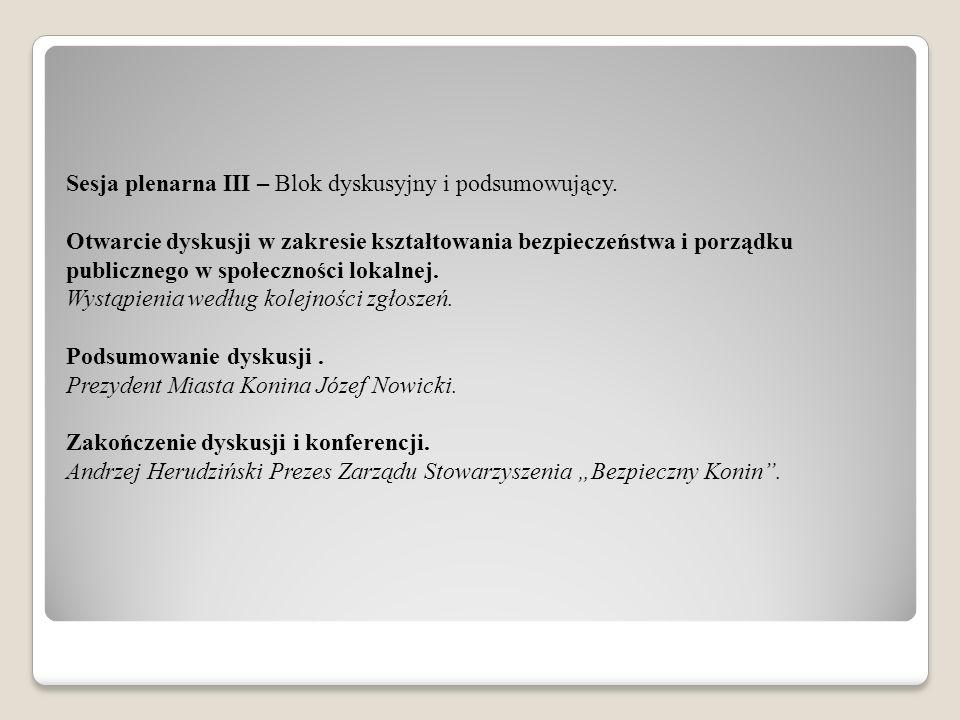 Sesja plenarna III – Blok dyskusyjny i podsumowujący