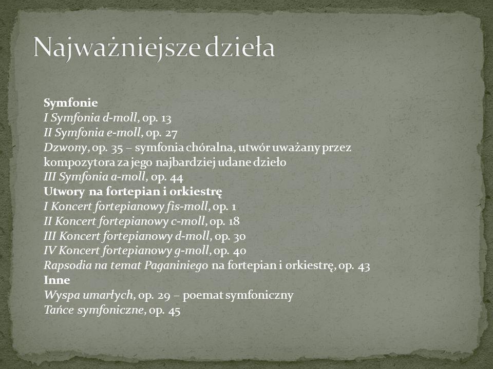 Najważniejsze dzieła Symfonie I Symfonia d-moll, op. 13