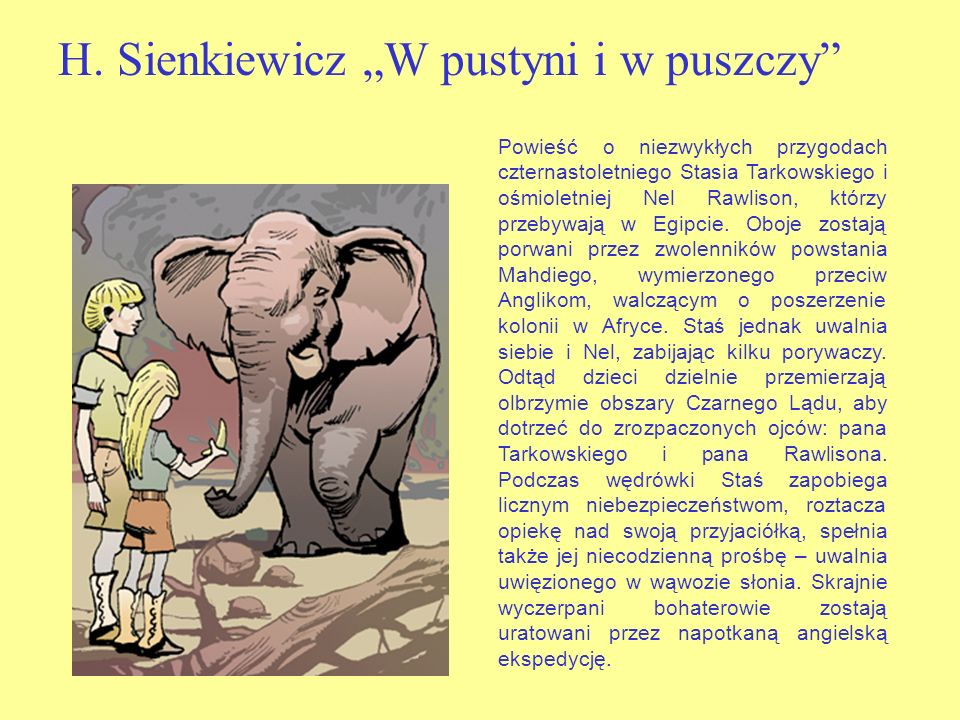"""H. Sienkiewicz """"W pustyni i w puszczy"""