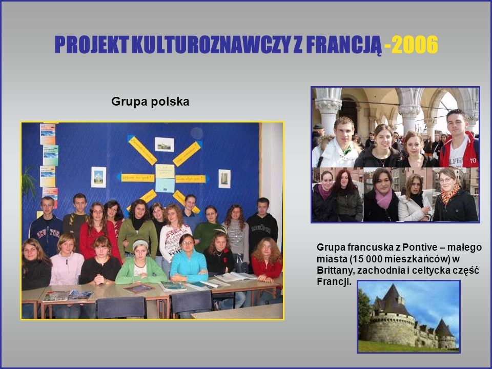 PROJEKT KULTUROZNAWCZY Z FRANCJĄ -2006