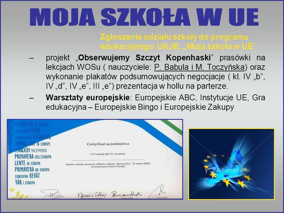 """MOJA SZKOŁA W UE Zgłoszenie udziału szkoły do programu edukacyjnego UKJE: """"Moja szkoła w UE"""