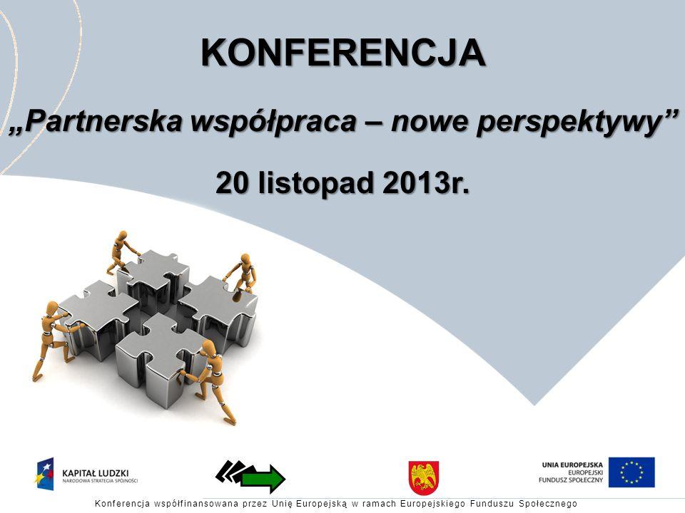"""""""Partnerska współpraca – nowe perspektywy"""