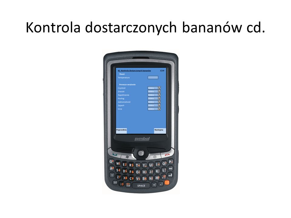 Kontrola dostarczonych bananów cd.