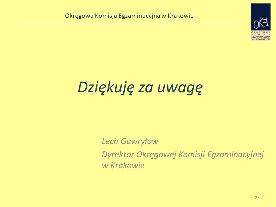 Lech Gawryłow Dyrektor Okręgowej Komisji Egzaminacyjnej w Krakowie