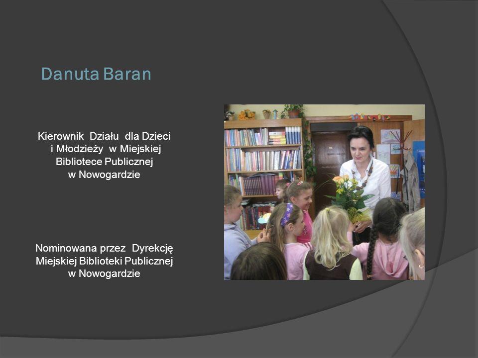 Danuta Baran Kierownik Działu dla Dzieci