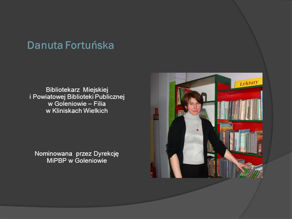 Danuta Fortuńska Bibliotekarz Miejskiej