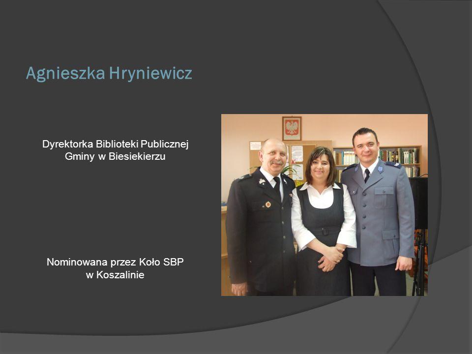 Agnieszka Hryniewicz Dyrektorka Biblioteki Publicznej Gminy w Biesiekierzu.