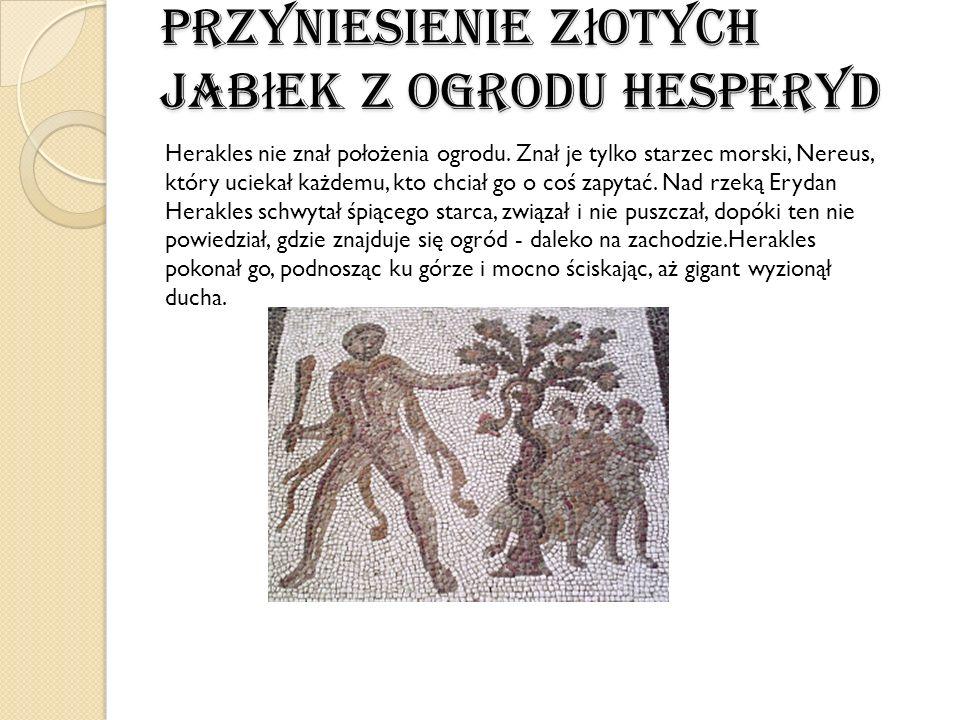 Przyniesienie złotych jabłek z ogrodu Hesperyd