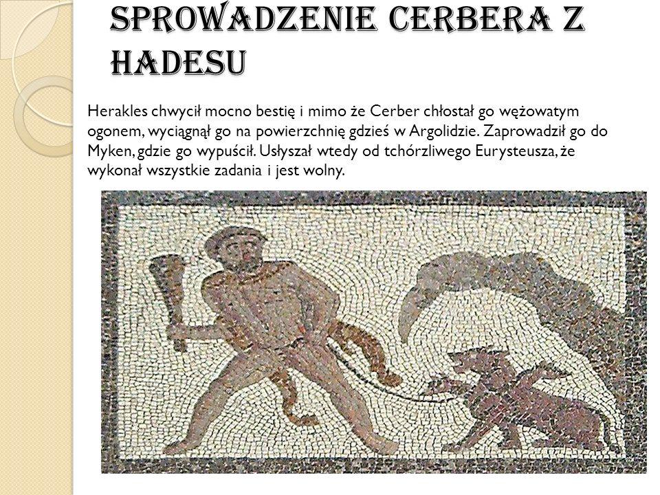 Sprowadzenie Cerbera z Hadesu