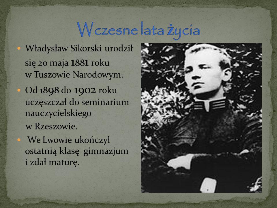 Wczesne lata życia Władysław Sikorski urodził się 20 maja 1881 roku w Tuszowie Narodowym.