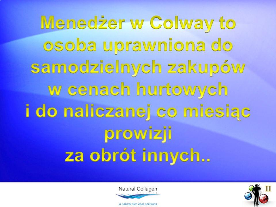 Menedżer w Colway to osoba uprawniona do samodzielnych zakupów w cenach hurtowych i do naliczanej co miesiąc prowizji za obrót innych..