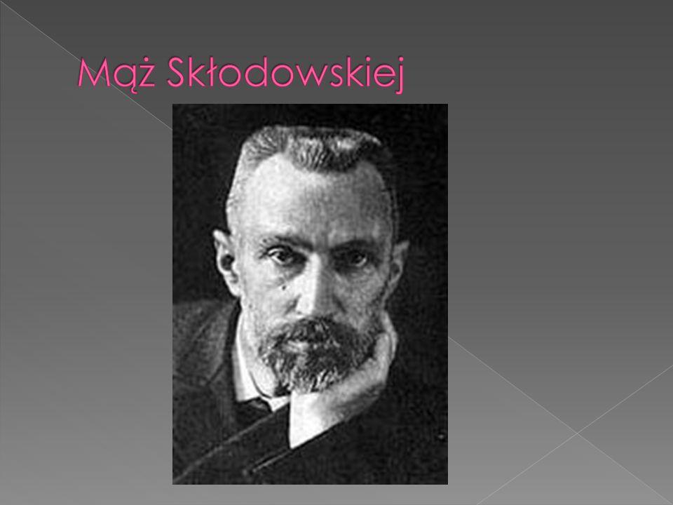 Mąż Skłodowskiej