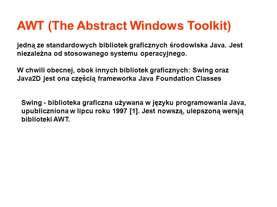 AWT (The Abstract Windows Toolkit)
