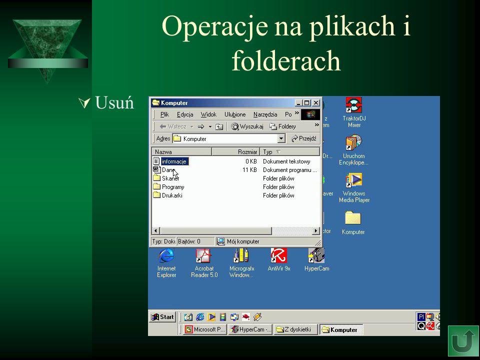 Operacje na plikach i folderach