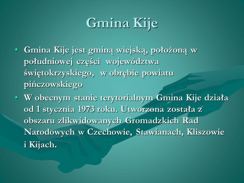 Gmina Kije Gmina Kije jest gminą wiejską, położoną w południowej części województwa świętokrzyskiego, w obrębie powiatu pińczowskiego.