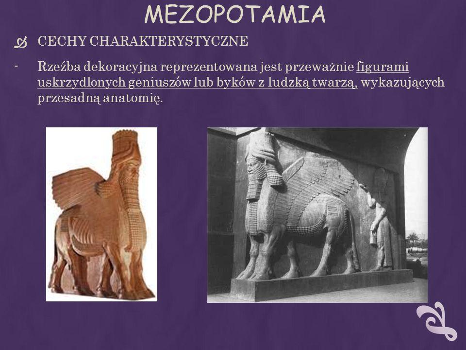 MEZOPOTAMIA CECHY CHARAKTERYSTYCZNE