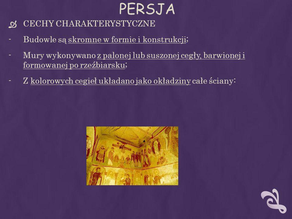 PERSJA CECHY CHARAKTERYSTYCZNE