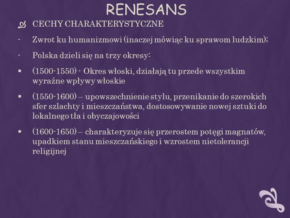 RENESANS CECHY CHARAKTERYSTYCZNE