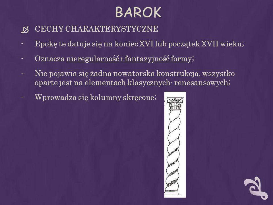 BAROK CECHY CHARAKTERYSTYCZNE