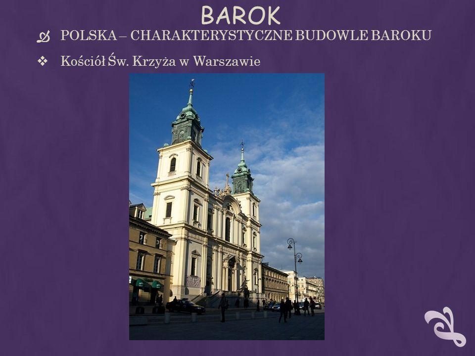 BAROK POLSKA – CHARAKTERYSTYCZNE BUDOWLE BAROKU