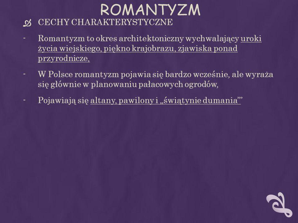 ROMANTYZM CECHY CHARAKTERYSTYCZNE