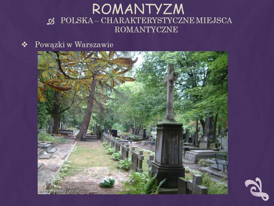 POLSKA – CHARAKTERYSTYCZNE MIEJSCA ROMANTYCZNE