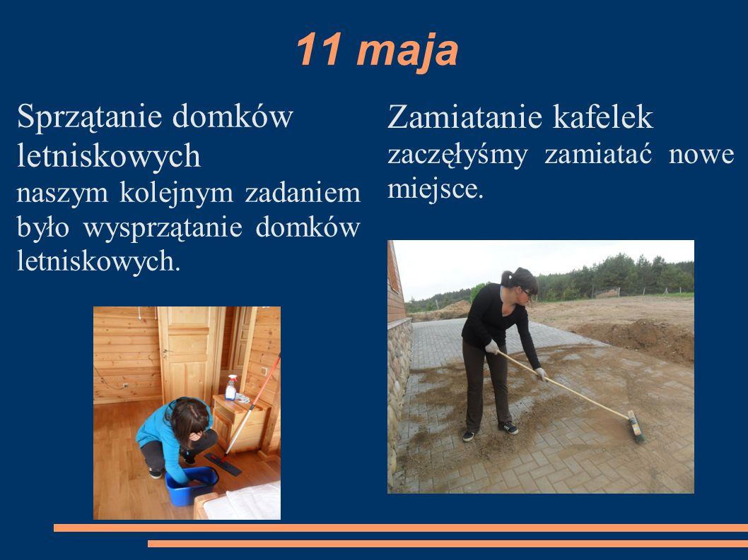 11 maja Sprzątanie domków letniskowych Zamiatanie kafelek