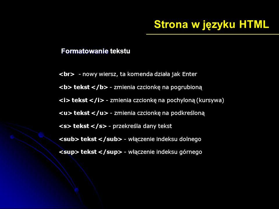 Strona w języku HTML Formatowanie tekstu