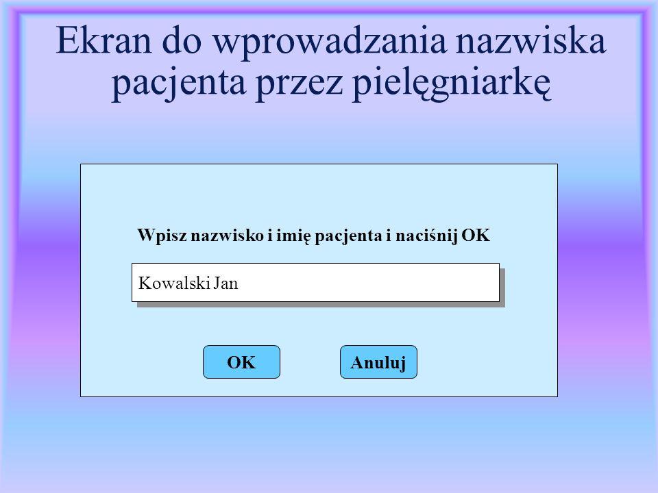 Ekran do wprowadzania nazwiska pacjenta przez pielęgniarkę