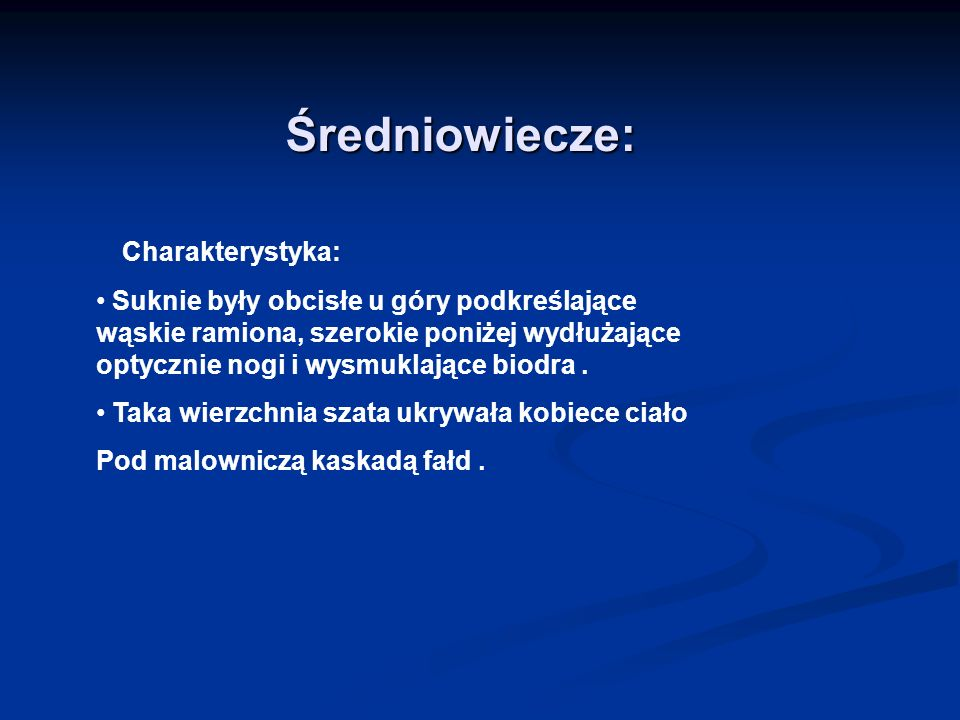 Średniowiecze: Charakterystyka: