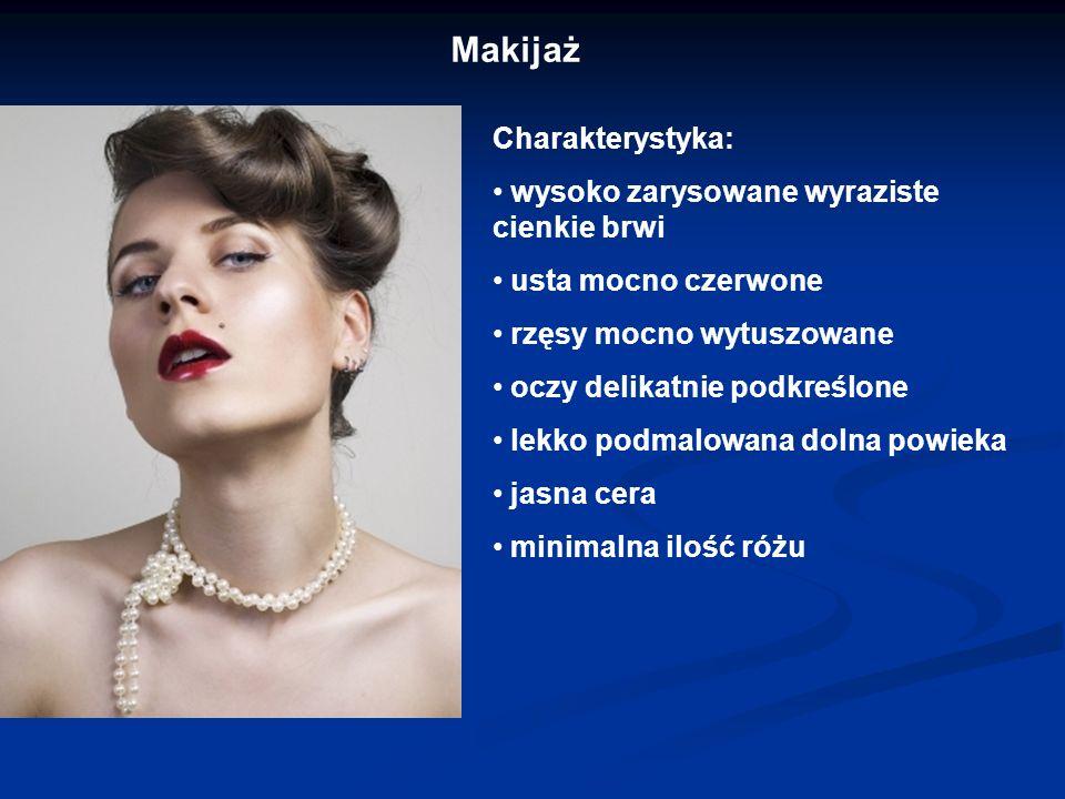 Makijaż Charakterystyka: wysoko zarysowane wyraziste cienkie brwi