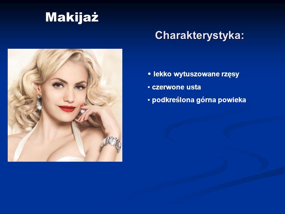 Makijaż Charakterystyka: lekko wytuszowane rzęsy czerwone usta