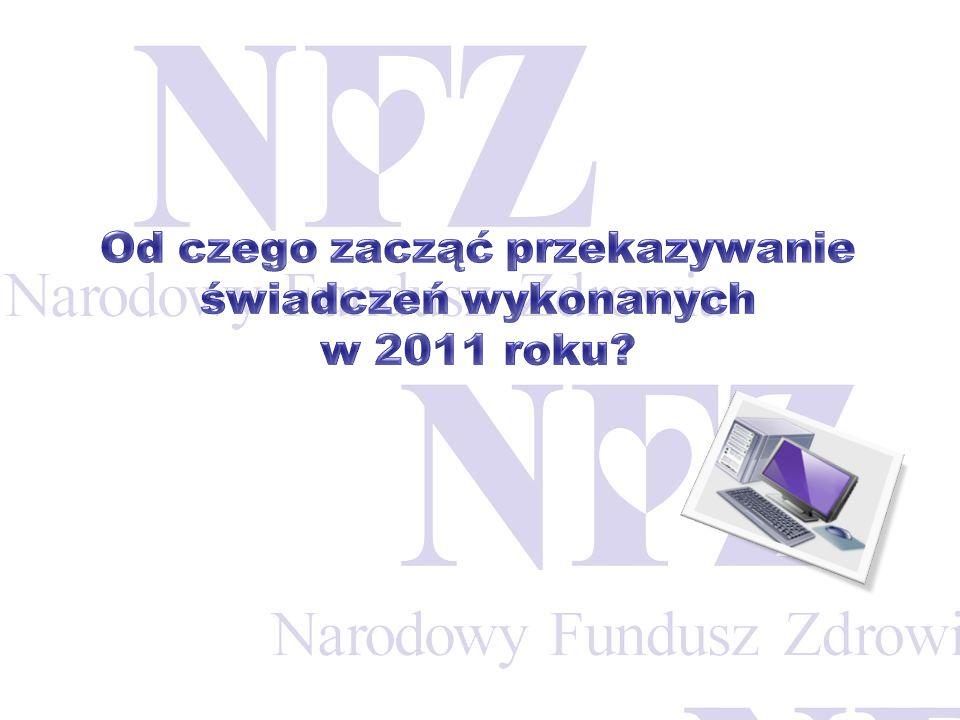 Od czego zacząć przekazywanie świadczeń wykonanych w 2011 roku