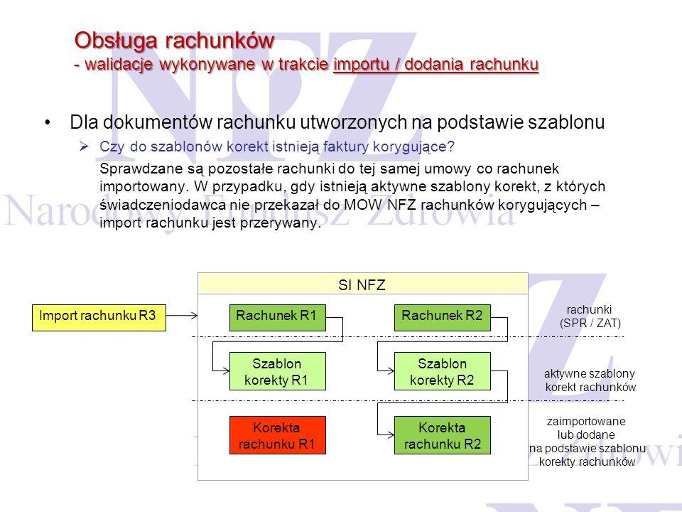 Obsługa rachunków - walidacje wykonywane w trakcie importu / dodania rachunku